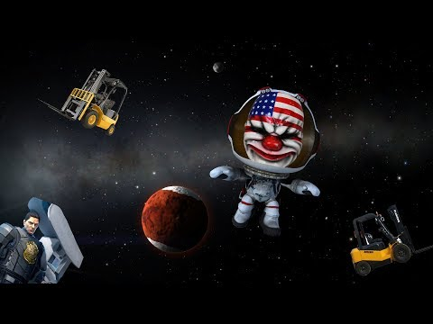 [Payday 2] Heister Space Program
