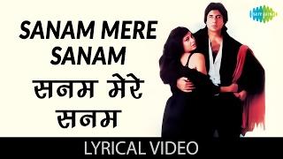 Sanam Mere Sanam with lyrics | सनम मेरे   - YouTube
