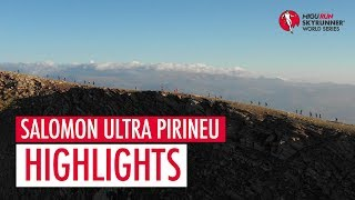 SALOMON ULTRA PIRINEU 2018 – HIGHLIGHTS / SWS18 – Skyrunning