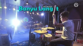Banyu Langit - Ska Reggae - Drum Cam