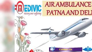 Get Ultimate Emergency ICU Support Air Ambulance in Patna by Medivic