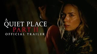 A Quiet Place Part II - Official Trailer