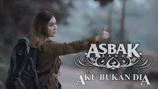 Asbak Band - Aku Bukan Dia (Official Music Video)