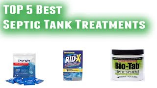Best Septic Tank Treatments 2019