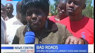 BAD ROADS: Kisumu residents lament over bad roads