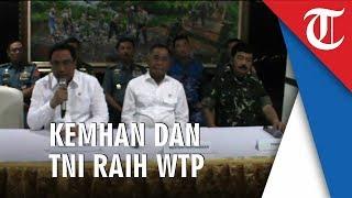 Kemhan dan TNI Raih WTP dari BPK