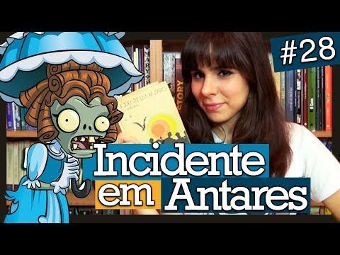 Incidente em Antares, Erico Verissimo (Livro #28)