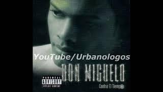 Don Miguelo - Contra El Tiempo (Album Completo)