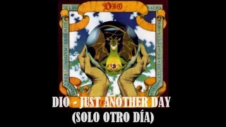 DIO - JUST ANOTHER DAY SUB ESPAÑOL