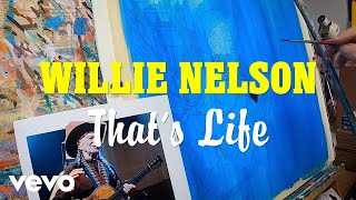 Willie Nelson That's Life