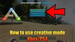 ARK - HOW TO USE CREATIVE MODE ON CONSOLE! - XBOX/PS4 - EASY COMMAND