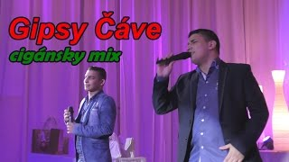 Gipsy Čave   Cigánsky Mix klip