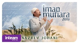 Download lagu Nazrey Johani Iman Mutiara 2019 Mp3
