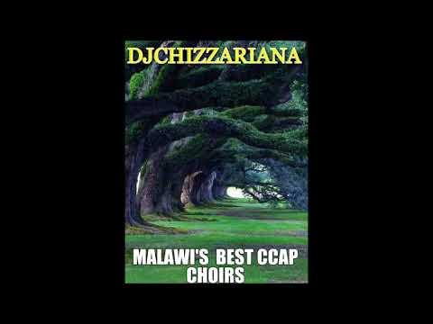 MALAWI'S BEST CCAP CHOIRS – DJChizzariana