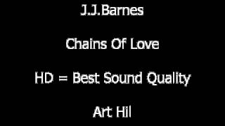 J.J.Barnes - Chains Of Love
