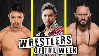 Wrestlers Of The Week (July 12th) | NJPW G1 Climax, PROGRESS & More