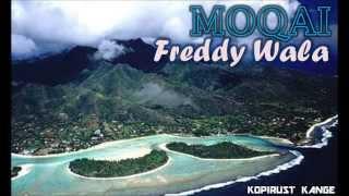 Moqai - Freddy Wala