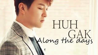 Huh Gak - Along the days [Sub. Esp + Han + Rom]