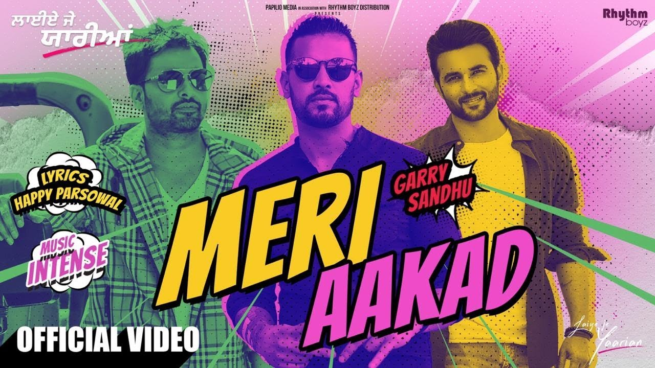 Meri Aakad Lyrics - Garry Sandhu