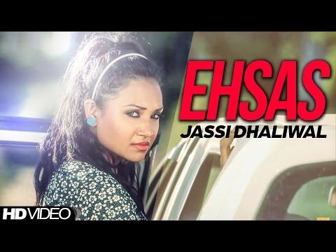 Ehsas  Jassi Dhaliwal