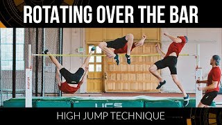 High Jump Technique - Rotating Over the Bar (Part 1)