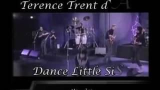 Terence Trent d'Arby ** Dance Little Sister ** LYRICS