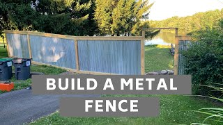 How To Build A Metal Fence - Corrugated Roofing
