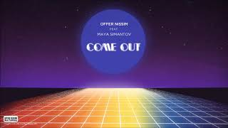 Come Out (Audio) - Offer Nissim feat. Maya Simantov (Video)
