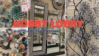 Hobby Lobby Mirror & Metal Wall Decor 50% OFF | Shop With Me March 2019 Farmhouse Home Decor