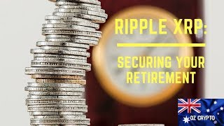 Ripple XRP: Securing your Retirement