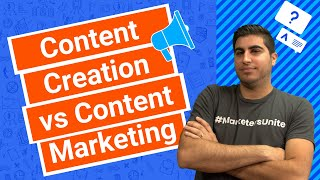 Content Creation vs Content Marketing