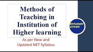 Methods of Teaching in Higher Education