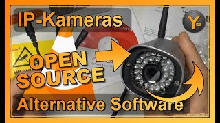 IP-Kameras ohne Hersteller-Software nutzen | VLC Player & Opensource Alternativen (PC/Android/iOS)
