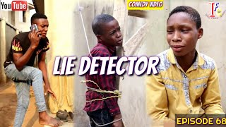 LIE DETECTOR (Izah Funny Comedy) (Episode 68)