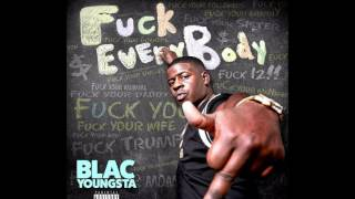 Blac Youngsta 'Need You' #FuckEveryBody