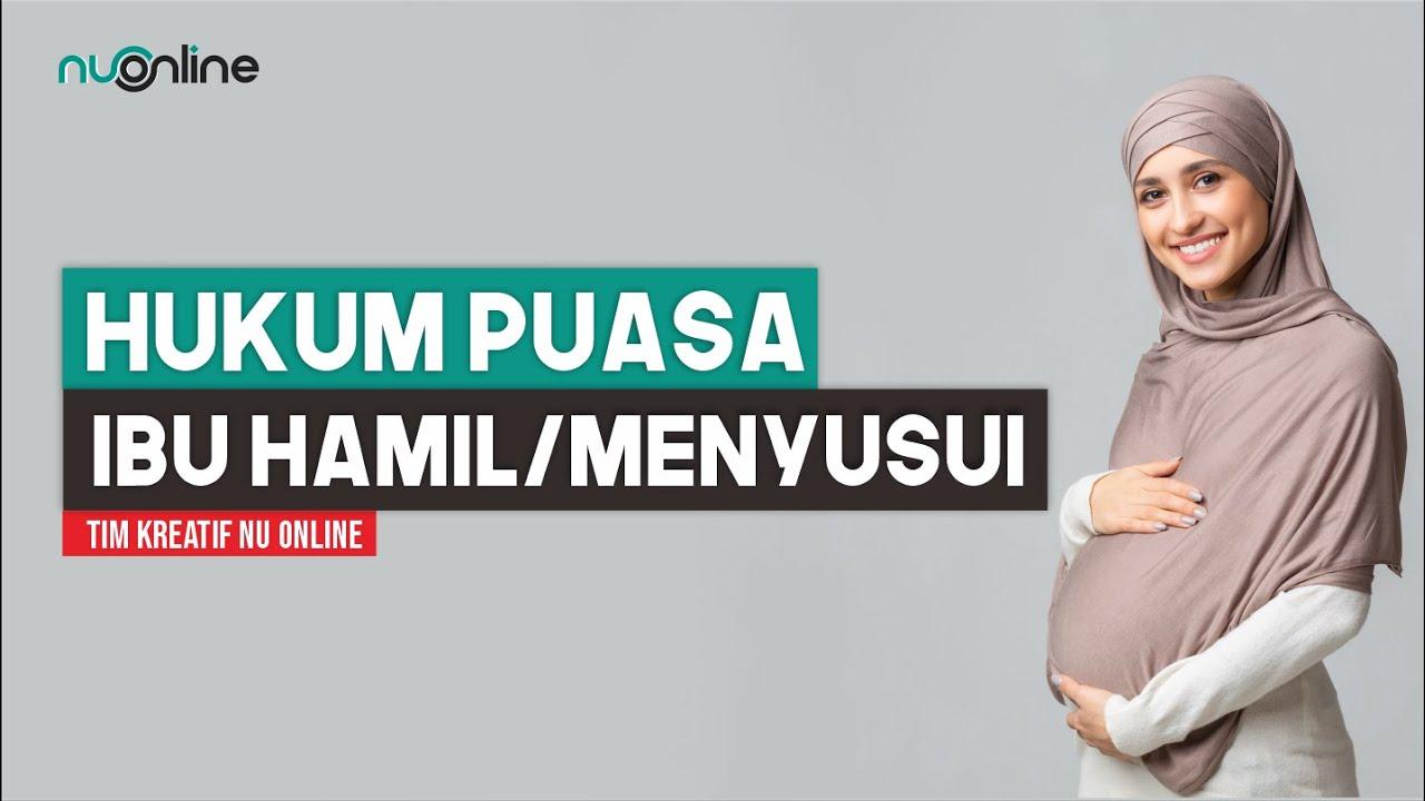 Hukum Puasa bagi Ibu Hamil dan Menyusui