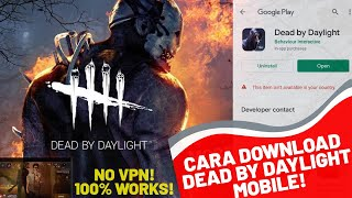 CARA DOWNLOAD DEAD BY DAYLIGHT MOBILE   NO VPN!