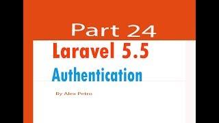 Laravel 5.5 tutorial authentication part 24
