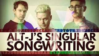 Every Other Freckle: Alt-J's Singular Songwriting