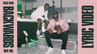 Gucci Mane, Meek Mill   Backwards (Lyrics)