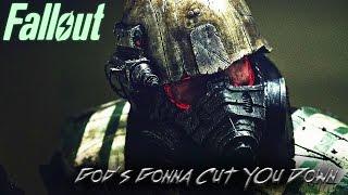 [GMV] Fallout || God's Gonna Cut You Down
