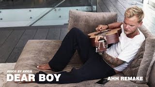 Dear Boy (Avicii by Avicii) - Instrumental