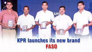 KPR launches its new brand FASO