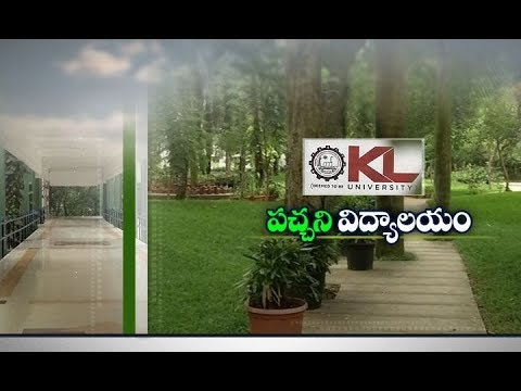 KL University Near Capital City Amaravati | Welcoming Students with Green Environment