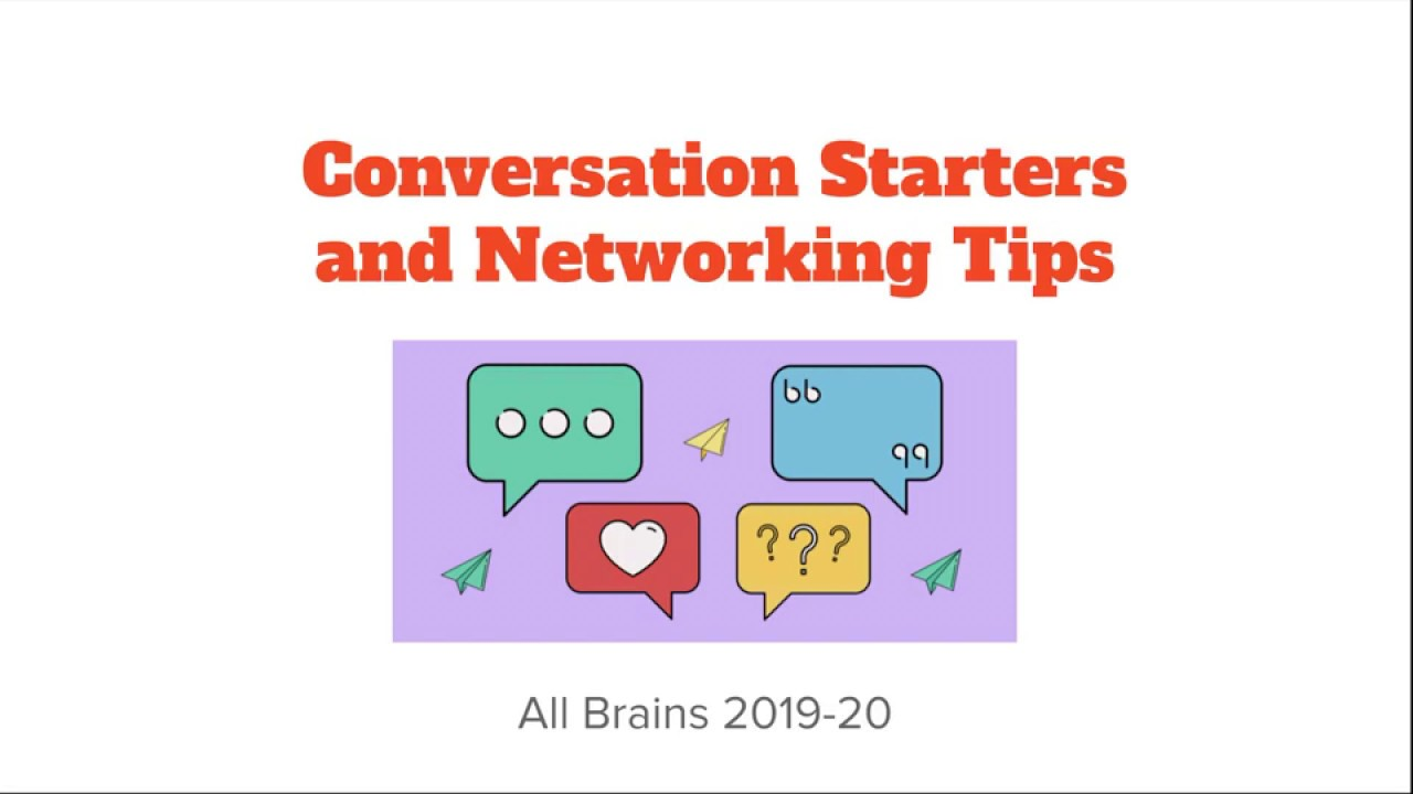 Conversation Starters and Networking Tips