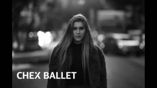 Chex Ballet - Ashlinn Gray (Official Audio)