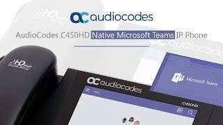 C450HD IP Phone | Business IP Phone | Native Microsoft Teams and