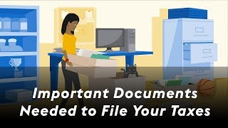 Important documents needed to file your taxes