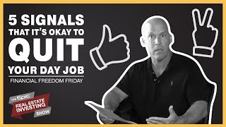 5 Signals That It's Okay to Quit Your Day Job