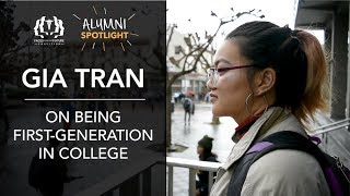 [Alumni Spotlight] Gia Tran on Being First-Generation in College